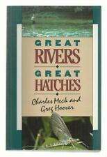 Great Rivers--Great Hatches / Charles Meck & Greg Hoover / PPB / 1st Ed. 4th Pr.