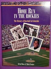 Home Run in the Rockies : The History of Baseball in Colorado by Irvin Moss...
