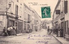 ALBAN la grand'rue droguerie pharmacie cliché bardou timbrée 1910