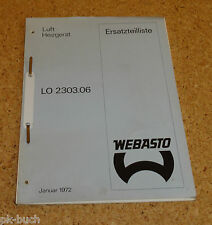Ersatzteilliste Webasto Luft- Heizgerät Modell LO 2303.06 Stand 01/1972