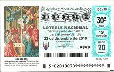 DÉCIMO DE LOTERIA NACIONAL (SIN NÚMERO/BOMBOS) 22/12/2010