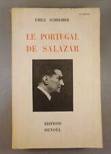 EMILE SCHREIBER / LE PORTUGAL DE SALAZAR / 1938 DENOEL