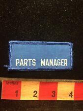 Vtg PARTS MANAGER Car / Auto Jacket Patch 79Z7