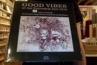 Various Artist Good Vibes At The Pawnshop Jazz Club Vinyl LP NEW sealed