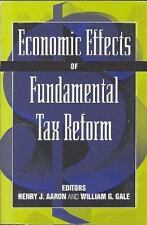 ECONOMIC EFFECTS OF FUNDAMENTAL TAX REFORM - NEW PAPERBACK BOOK