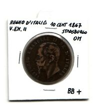 Regno d'Italia 10 centesimi  1867 Strasburgo OM  V.Emanuele II   BB+   (m1083)