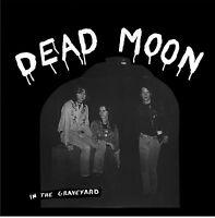 DEAD MOON In the Graveyard LP rats lollipop shoppe pierced arrows fred cole 7