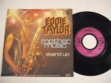 "EDDIE TAYLOR  Mother Music  7"""