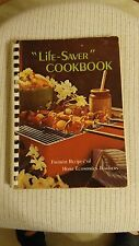 """Life-Saver"" Cookbook : Favorite Recipes of Home Economics Teachers 1976"