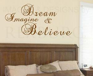 Wall Sticker Decal Quote Vinyl Art Lettering Design Dream Imagine Believe I84