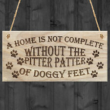 Red Ocean Home Is Not Complete Without The Pitter Patter of Doggy Feet Dog 20 X