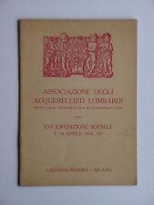 16. Esposizione sociale della associazione degli acquerellisti lombardi 1934