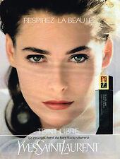 PUBLICITE ADVERTISING 045  1991   YVES SAINT LAURENT  cosmétiques TEINT LIBRE