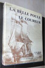 La Belle Poule - Le Coureur  de Boudriot et Berti  Editions A.N.C.R.E, 1985