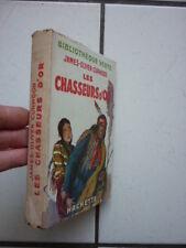 BIBLIOTHEQUE  VERTE  /  CURWOOD / LES CHASSEURS D OR  / JACQUETTE  1948