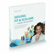 Neues Buch : Gesund, fit und schlank - Leichter als du denkst!