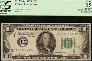 1928 $100 DOLLAR BILL NUMERICAL 12 GOLD ON DEMAND NOTE FRN Fr 2150-L PCGS