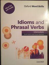 Idiom and Phrasal Verbs, INTERMEDIATE, Ruth Grairns and Stuart Redman