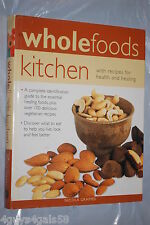 Whole Foods Kitchen by Nicola Graimes (2008, Hardcover)