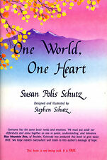One World, One Heart-Susan P Schutz-Poetry/Art Inspired by September 11 Attacks