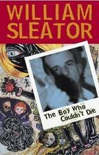 The Boy Who Couldn't Die by Sleator, William