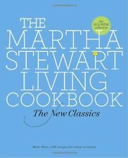 The Martha Stewart Living Cookbook: The New Classics by Martha Stewart Living Ma