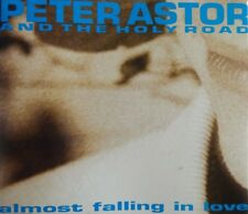 PETER ASTOR AND THE HOLY ROAD : ALMOST FALLING IN LOVE - [ CD MAXI ]