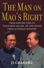 The Man on Mao's Right: From Harvard Yard to Tiananmen Square-ExLibrary