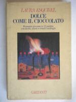 Dolce come il cioccolato esquivel garzanti romanzi rosa amore ricette messico 65