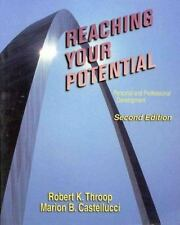 Reaching Your Potential: Personal and Professional Development Throop, Robert K