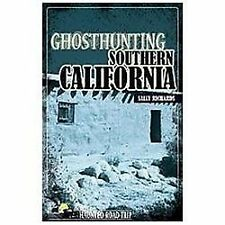 Ghosthunting Southern California: By Richards, Sally