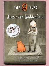 The Nine Lives of Alexander Baddenfield by John Bemelmans Marciano flat signed