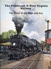 The Pittsburgh and West Virginia Railway, The Story of the High and Dry