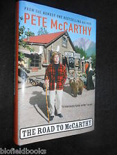 SIGNED; Pete McCarthy - The Road to McCarthy - 2002-1st - Travel Account, Humour