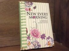 New Every Morning, a Treasury of 365 Devotions to START YOUR DAY