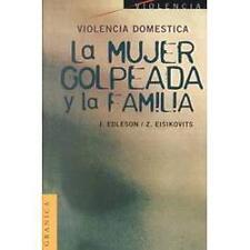 Violencia Domestica: La Mujer Golpeada y la Familia (Paperback or Softback)