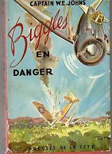 BIGGLES  EN DANGER CAPTAIN  W.E. JOHNS 1954