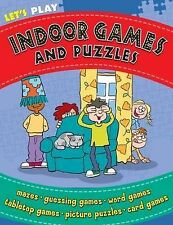 Let's Play!: Indoor Games and Puzzles (Puzzles & Activity) - New Book n/a
