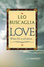 LOVE [9780449911624] - LEO F. BUSCAGLIA (PAPERBACK) what life is all about