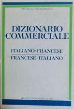 Dizionario commerciale italiano-francese francese-italiano.