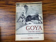 Vintage 1948 Goya L'oeuvre Grave Introduction Elie Lambert Alpina Encyclopedia