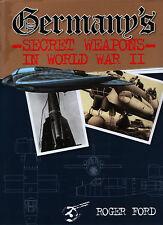 Germany's Secret Weapons in World War II - New Copy