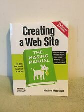 Creating a Website: the Missing Manual by Matthew MacDonald (2009) PB