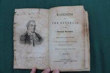 1848 WASHINGTON & THE GENERALS OF AMER REV  VOL. II POOR CONDITION