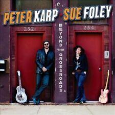 Beyond The Crossroads, Peter Karp & Sue Foley