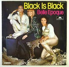 "12"" LP-Belle Epoque-BLACK IS BLACK-c1731-Slavati & cleaned"