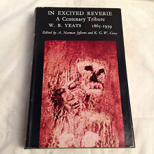 W B Yeats - In Excited Reverie, Centenary, 1st/1st 1965, Macmillan - Original Dw