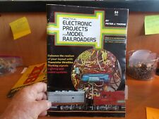 Practical Electronic Projects for Model Railroaders by Peter Thorne (D6)