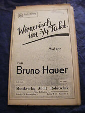 Partition Wienerisch im 3/4 Takt Bruno Hauer 1938 Music Sheet