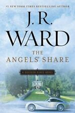 The Angels' Share (the Bourbon Kings): By J.R. Ward